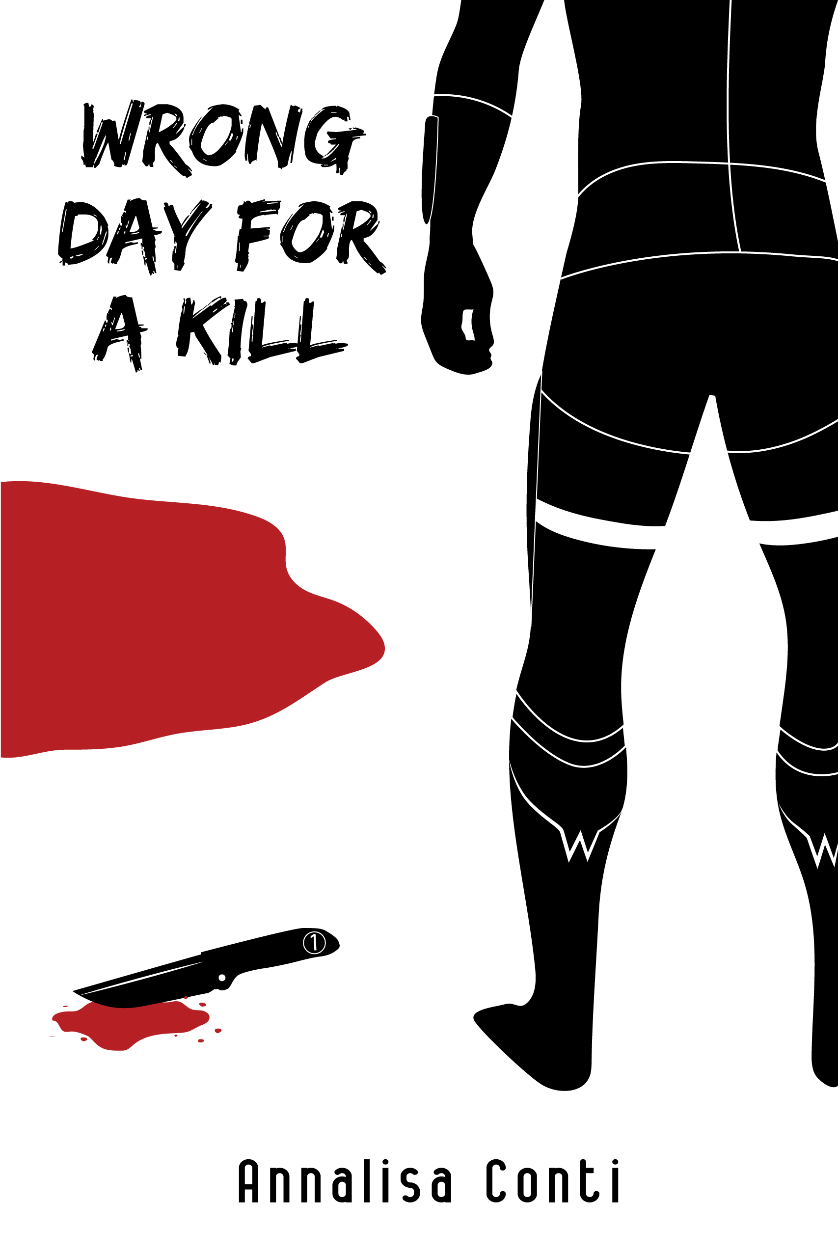 Wrong Day For A Kill (Episode 1)